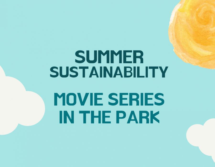 Summer Sustainability Film Series